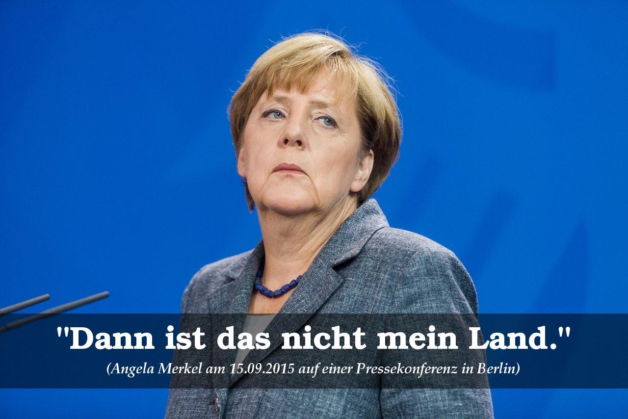 Angela Merkel, 2015-09-15 - 'Dann ist das nicht mein Land' (auf einer Pressekonferenz in Berlin)